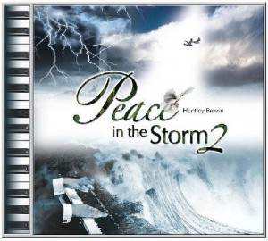 Peace in the Storm - 2007
