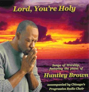 Lord You're Holy - 2004
